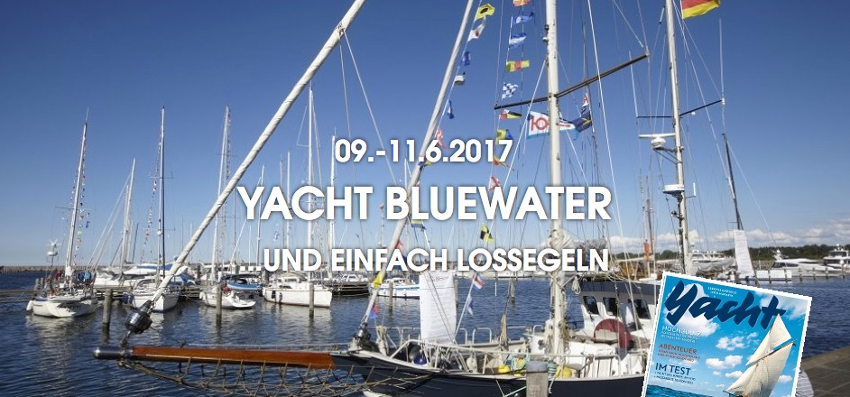 YACHT Bluewater 2017, 09. - 11.06.